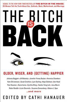 The Bitch is Back by Cathi Hanauer.jpg