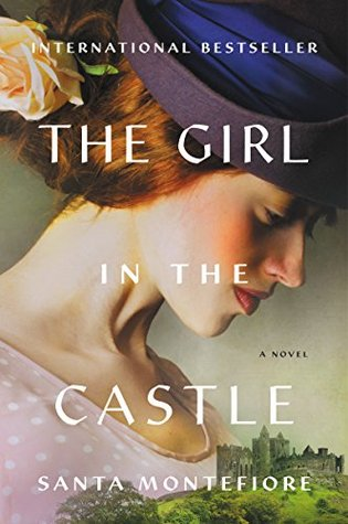The Girl in the Castle by Santa Montefiore.jpg