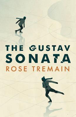 The Gustav Sonata by Rose Tremain.jpg