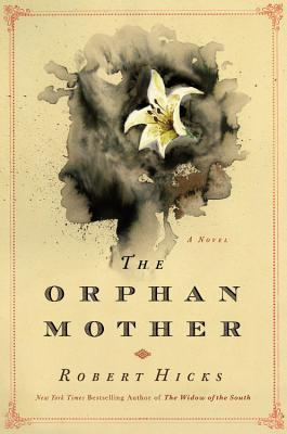 The Orphan Mother by Robert Hicks.jpg
