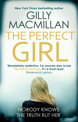 The Perfect Girl by Gilly Macmillan.jpg