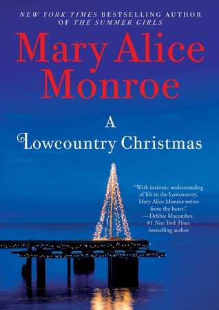A Lowcountry Christmas by Mary Alice Monroe.jpg