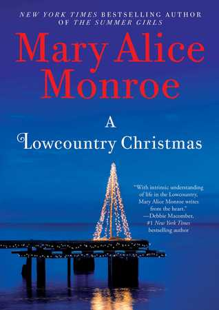 A Lowcountry Christmas by Mary Alice Monroe.jpg