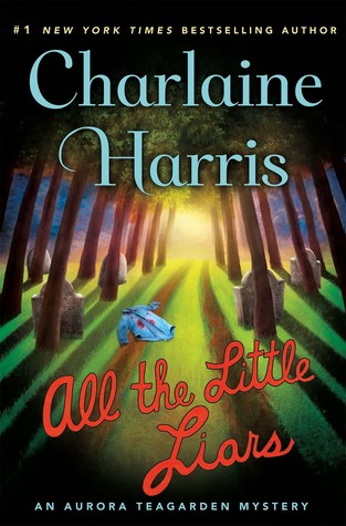 All the Little Liars by Charlaine Harris.jpg