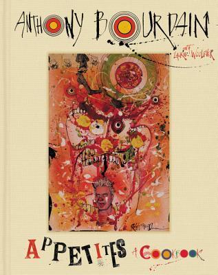 Appetites by Anthony Bourdain.jpg