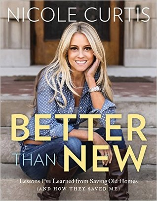 Better Than New by Nicole Curtis.jpg