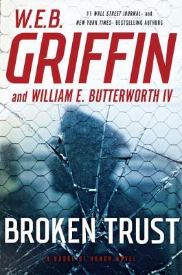 Broken Trust by W.E.B. Griffin.jpg