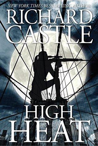 high-heat-by-richard-castle