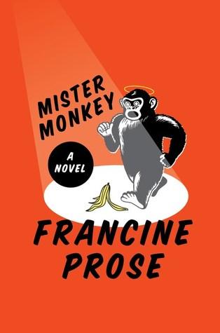 Mister Monkey by Francine Prose.jpg