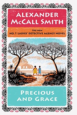 Precious and Grace by Alexander McCall Smith.jpg