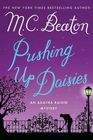 Pushing Up Daisies by M.C. Beaton.jpg