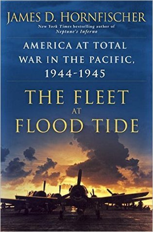 The Fleet at Flood Tide by James D. Hornfischer.jpg