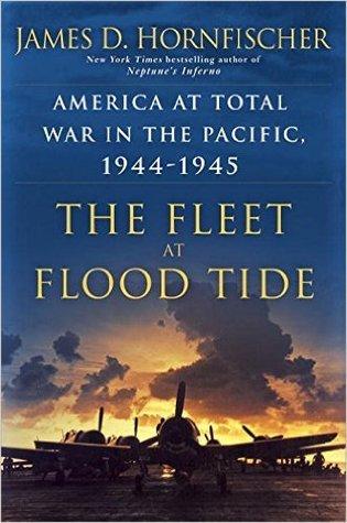 The Fleet at Flood Tide by James D. Hornfischer.jpg