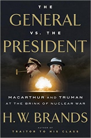 The General vs the President by H.W. Brands.jpg