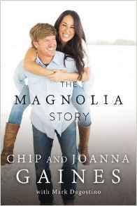 The Magnolia Story by Chip Gaines.jpg
