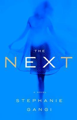 The Next by Stephanie Gangi.jpg