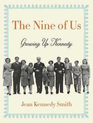 The Nine of Us by Jean Kennedy Smith.jpg