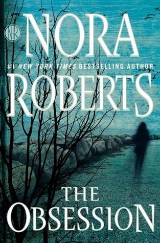 The Obsession by Nora Roberts.jpg