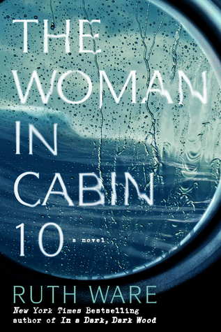 The Woman in Cabin 10 by Ruth Ware.jpg