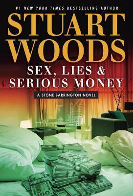 Sex, Lies and Serious Money by Stuart Woods.jpg