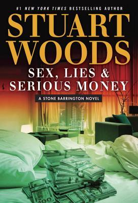 Sex, Lies and Serious Money by Stuart Woods.jpg