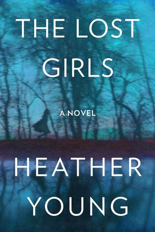 The Lost Girls by Heather Young.jpg