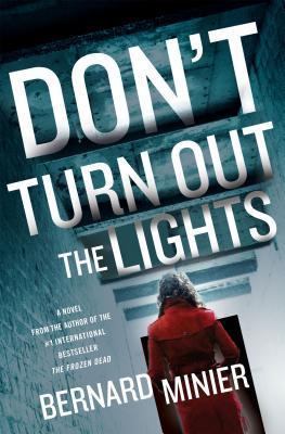 Don't Turn Out the Lights by Bernard Minier.jpg
