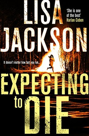 Expecting to Die by Lisa Jackson.jpg