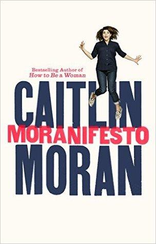Moranifesto by Caitlin Moran.jpg