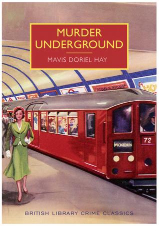 Murder Underground by Mavis Doriel Hay.jpg