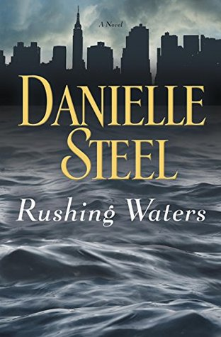 Rushing Waters by Danielle Steel.jpg