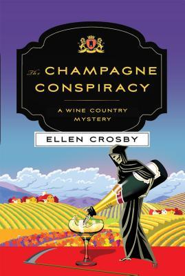 The Champagne Conspiracy by Ellen Crosby.jpg