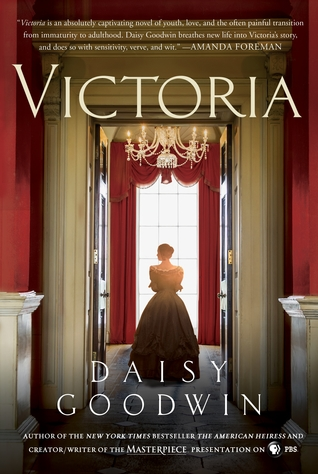 Victoria by Daisy Goodwin.jpg