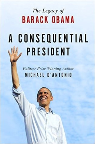 A Consequential President by Michael D'Antonio.jpg
