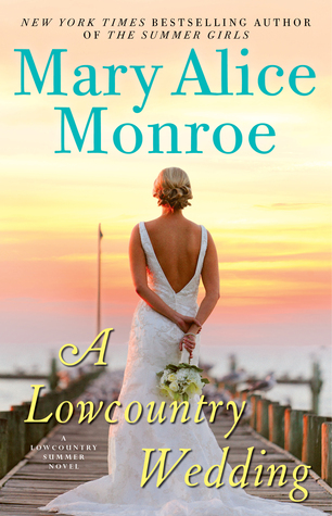A Lowcountry Wedding by Mary Alice Monroe.jpg