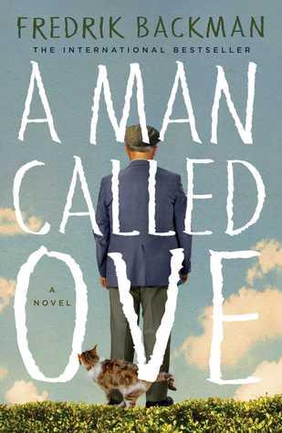 A Man Called Ove by Fredrik Backman.jpg