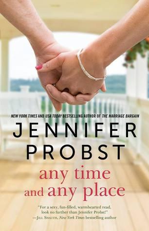 Any Time, Any Place by Jennifer Probst.jpg