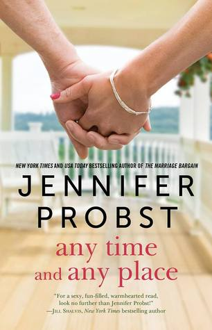 Any Time, Any Place by Jennifer Probst.jpg