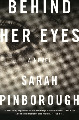Behind Her Eyes by Sarah Pinborough.jpg