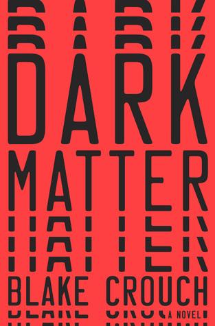 Dark Matter by Blake Crouch.jpg
