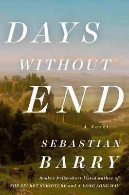 Days Without End by Sebastian Barry.jpg