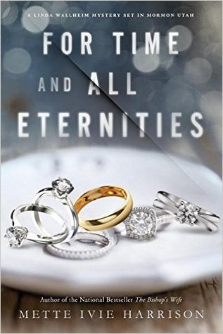 For Time and All Eternities by Mette Ivie Harrison.jpg