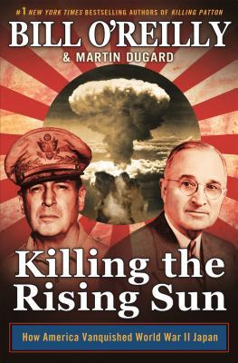 Killing the Rising Sun by Bill O'Reilly.jpg