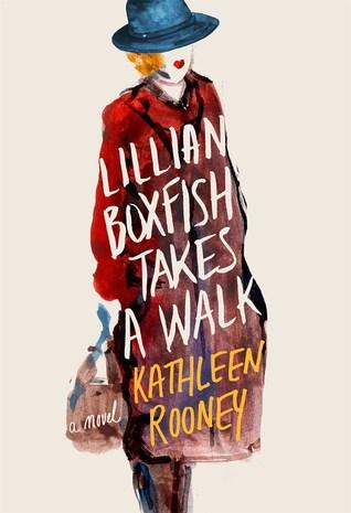 Lillian Boxfish Takes a Walk by Kathleen Rooney.jpg