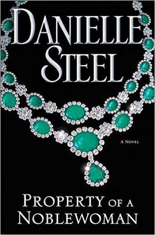 Property of a Noblewoman by Danielle Steel.jpg