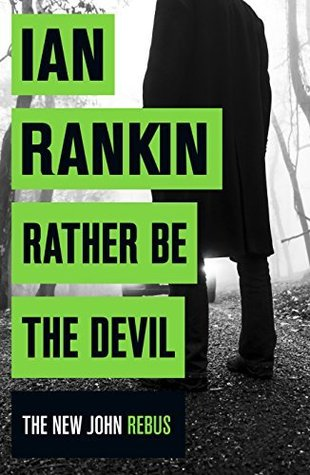 Rather Be The Devil by Ian Rankin.jpg