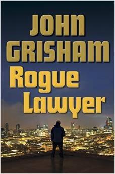 Rogue Lawyer by John Grisham.jpg