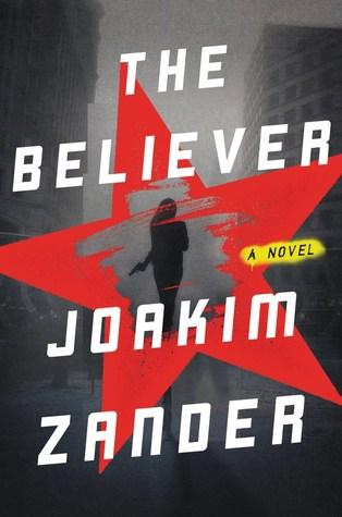 the-believer-by-joakim-zander