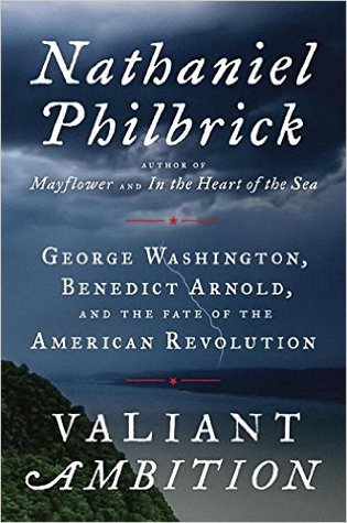 Valiant Ambition by Nathaniel Philbrick.jpg
