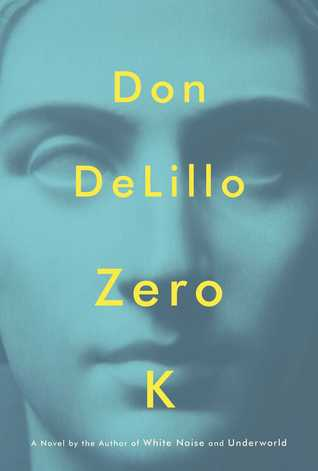 Zero K by Don DeLillo.jpg